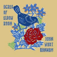 John Wort Hannam - Acres of Elbow Room