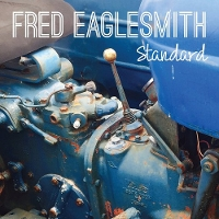 Fred Eaglesmith - Standard