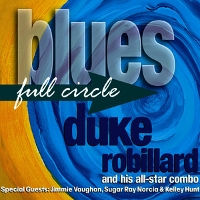 Duke Robillard - Blues Full Circle