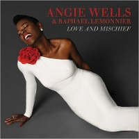 Angie Wells & Raphael Lemonnier - Love and Mischief