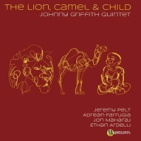 Johnny Griffith - The Lion, Camel & Child