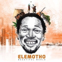 Elemotho - Beautiful World