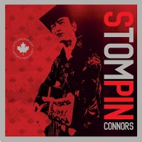 Stompin' Tom Connors - Stompin' Tom Connors 50th Anniversary