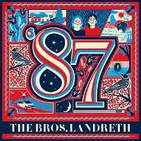 The Bros. Landreth - '87