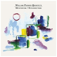 William Parker Quartets - Meditation/Reflection