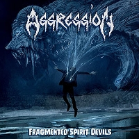 Aggression - Fragmented Spirit Devils