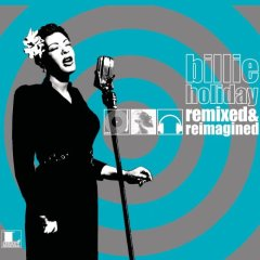 Various - Billie Holiday: Remixed And Reimagined