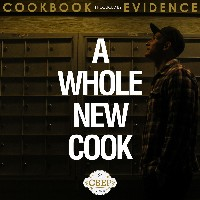 CookBook & Evidence - A Whole New Cook