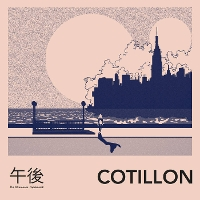 Cotillon - The Afternoons