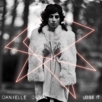 Danielle Duval - Lose It