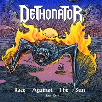 Dethonator - Race Against the Sun Part 1