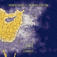 Mother Tareka & The Rebel Funktion - Elephant