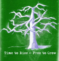 Free To Grow - Time To Rise