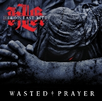 Hero's Last Rite - Wasted Prayer