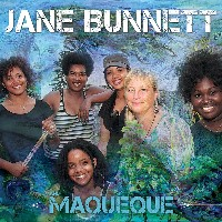 Jane Bunnett and Maqueque - Jane Bunnett and Maqueque