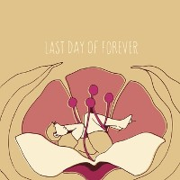 The Repercussionists - Last Day of Forever