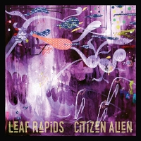 Leaf Rapids - Citizen Alien