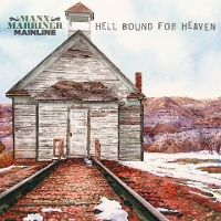 Manx Marriner Mainline - Hellbound for Heaven