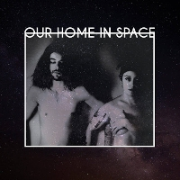 Our Home In Space - Our Home In Space