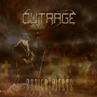 Outrage - Buried Pieces