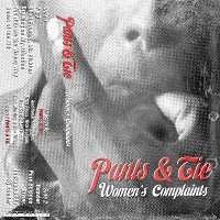 Pants And Tie - Women's Complaints