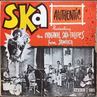 Original Skatalites and Friends - Ska Authentic