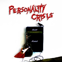 Personality Crisis - Personality Crisis
