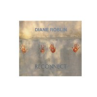 Diane Roblin and Reconnect - Reconnect