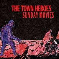 The Town Heroes - Sunday Movies