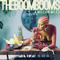 The Boom Booms - A Million Miles