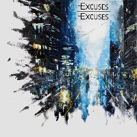 Excuses Excuses - Catch Me If You Can