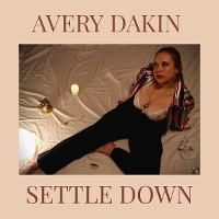 Avery Dakin - Settle Down