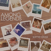 Among Legends - Some Days