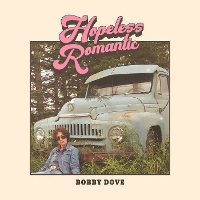 Bobby Dove - Hopeless Romantic