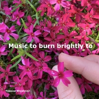 Yessica Woahneil - Music to burn brightly to