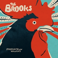 The Brooks - Freewheelin' Walking