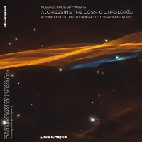 Various - Addressing The Cosmic Unfolding: An Exploration of Canadian Ambient and Experimental Musics