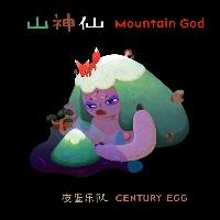 Century Egg - Mountain God