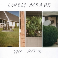 Lonely Parade - The Pits