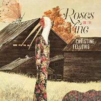 Christine Fellows - Roses on the Vine