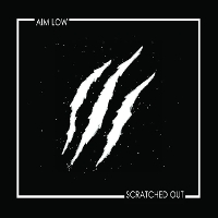 Aim Low - Scratched Out 12