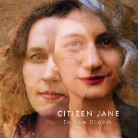 Citizen Jane - In The Storm