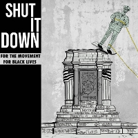 Various - Shut It Down: Benefit for The Movement for Black Lives