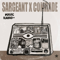 Sargeant & Comrade - Magic Radio