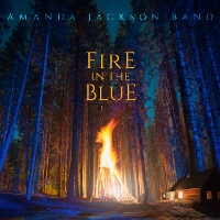 Amanda Jackson Band - Fire in the Blue