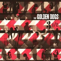 The Golden Dogs - 3 1/2