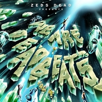 Zeds Dead - We Are Deadbeats (Vol 4)