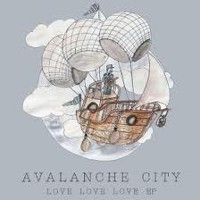 Avalanche City - Love Love Love