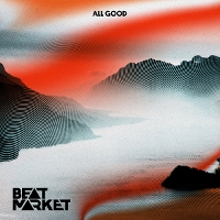 Beat Market - All Good EP