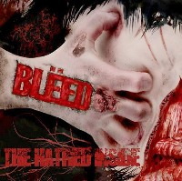 BLEED - The Hatred Inside